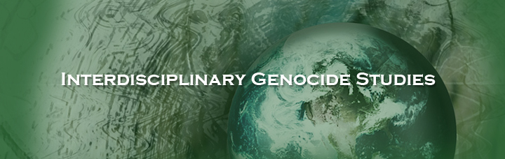 Interdisciplinary Genocide Studies